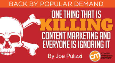 One Thing is Killing Content Marketing and Everyone Is Ignoring It