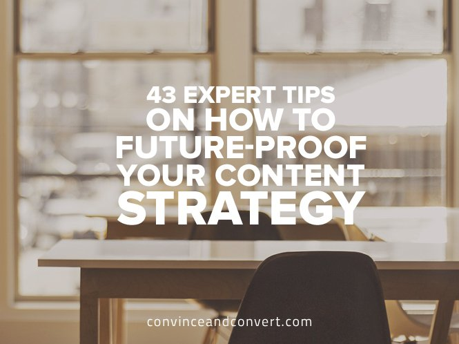 43 Expert Tips on How to Future-Proof Your Content Strategy [Infographic]1