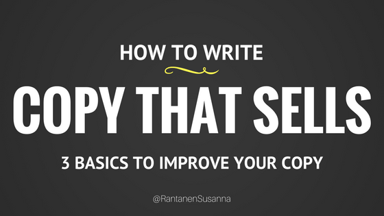 How to write copy that sells — 3 basics to improve your copy