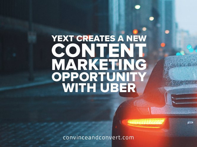 Yext Creates a New Content Marketing Opportunity With Uber1