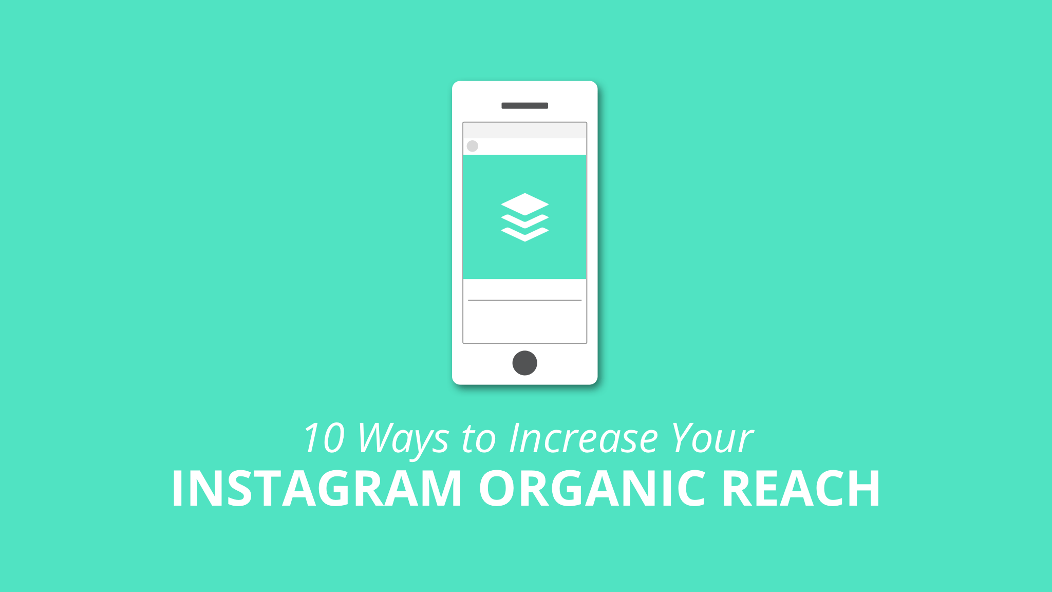 Optimal Timing, Videos, and More: 10 Easy Ways to Boost Your Instagram Reach