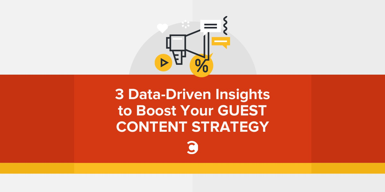3 Data-Driven Insights to Boost Your Guest Content Strategy1