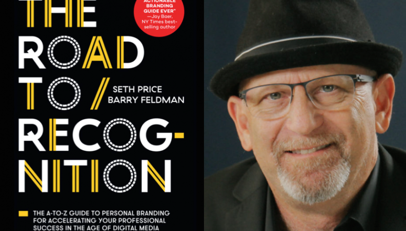 "Weekend Reading: ""The Road to Recognition"" by Barry Feldman"