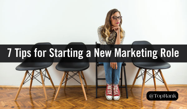 Cozy Up With Your New Company: 7 Tips to Transition Into Your New Marketing Role