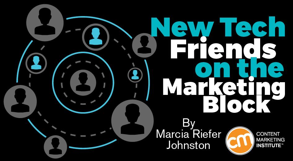 New Tech Friends on the Marketing Block