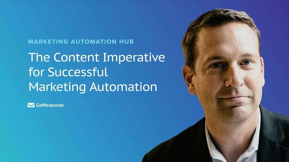 The Content Imperative for Successful Marketing Automation [Webinar Recap]
