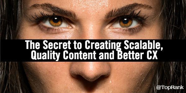 The Secret to Creating Scalable, Quality Content and Better CX – Infographic1