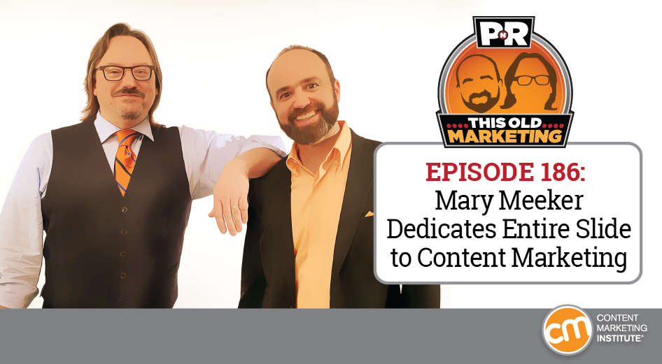 This Week in Content Marketing: Mary Meeker Dedicates Entire Slide to Content Marketing