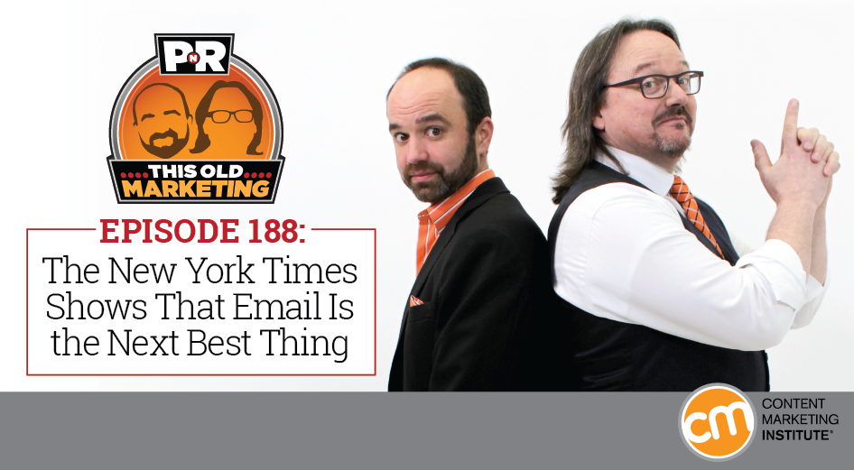 This Week in Content Marketing: The New York Times Shows That Email Is the Next Best Thing