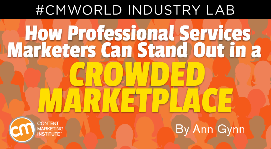 How Professional Services Marketers Can Stand Out in a Crowded Marketplace