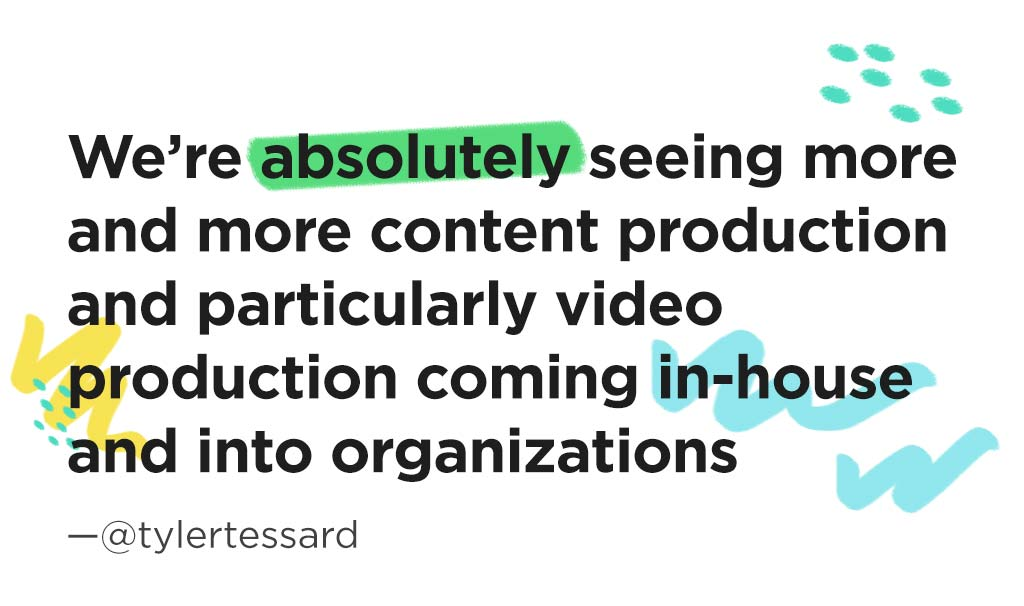 Content Pros: How Cheaper Video is Improving Content Quality with Tyler Lessard