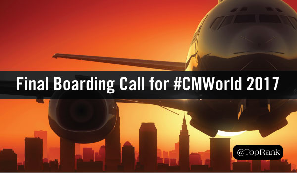 Final Boarding Call for Content Marketing World: Don't Miss these 10 Presentations