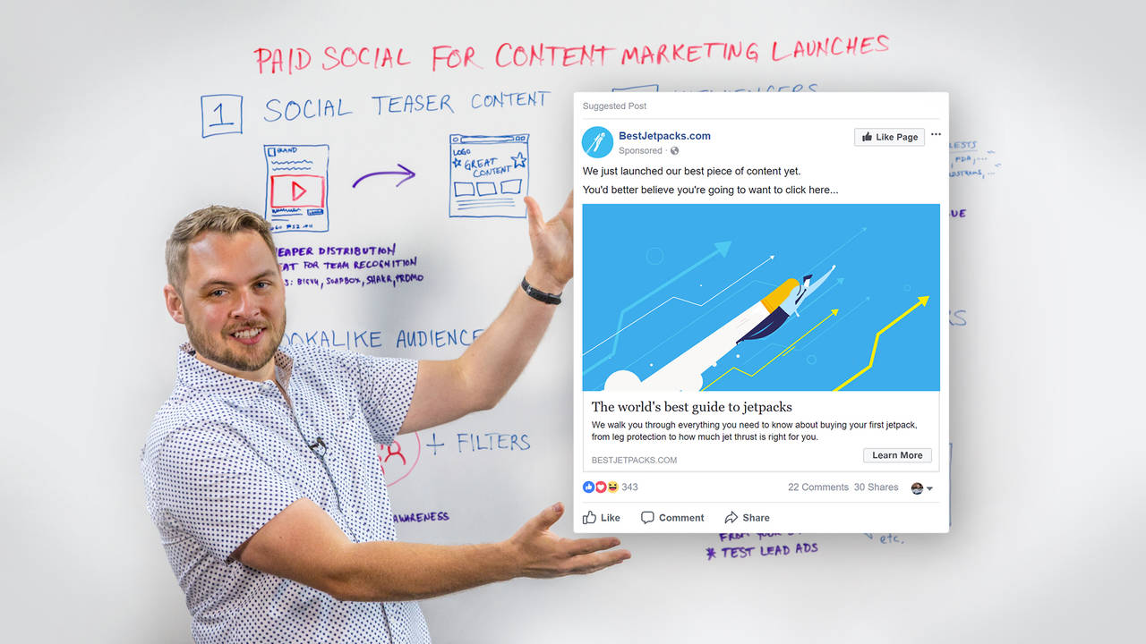 Paid Social for Content Marketing Launches – Whiteboard Friday