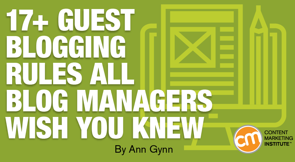 17+ Guest Blogging Rules All Blog Managers Wish You Knew