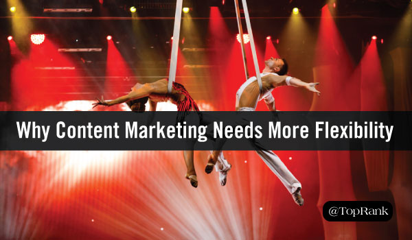 Do You Really Need Another Blog Post? Why Content Marketing Needs More Flexibility