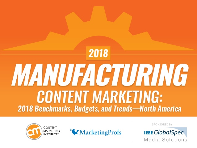 6 Ways Manufacturing Marketers Can Improve Their Content Marketing [New Research]