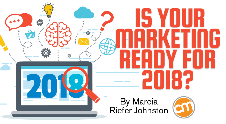 Is Your Marketing Ready for 2018?