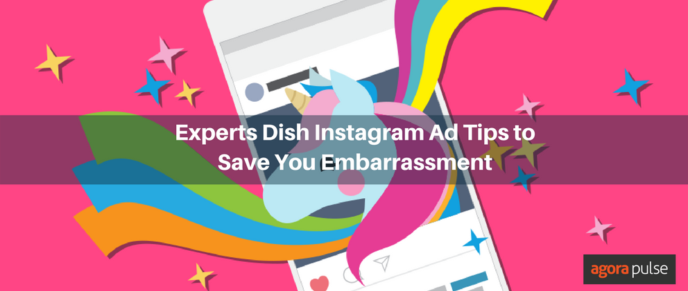 Experts Dish Instagram Ad Tips to Save You Major Embarrassment