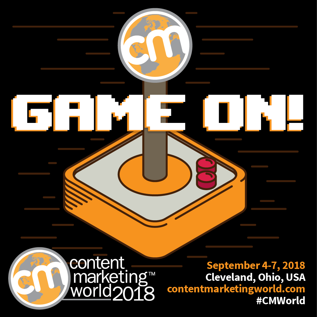 Content Marketing World 2018: Game On!