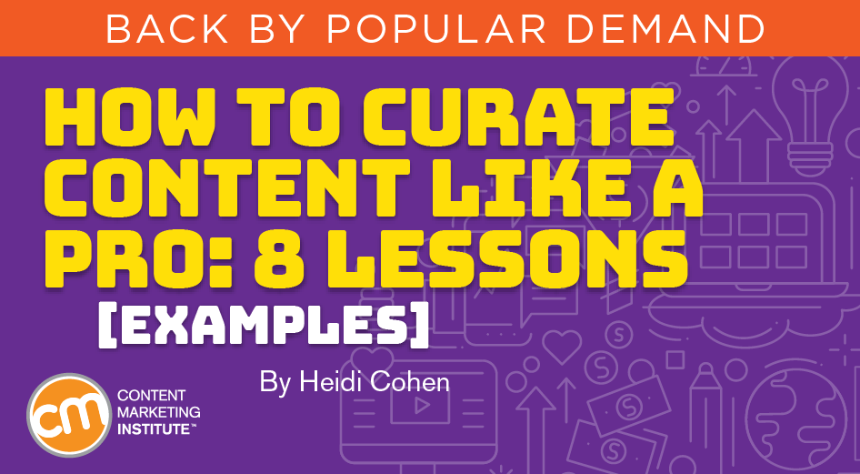 How to Curate Content Like A Pro: 8 Lessons [Examples]