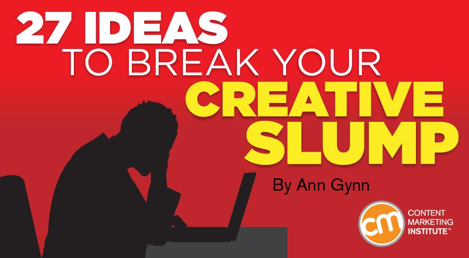 27 Ideas to Break Your Creative Slump
