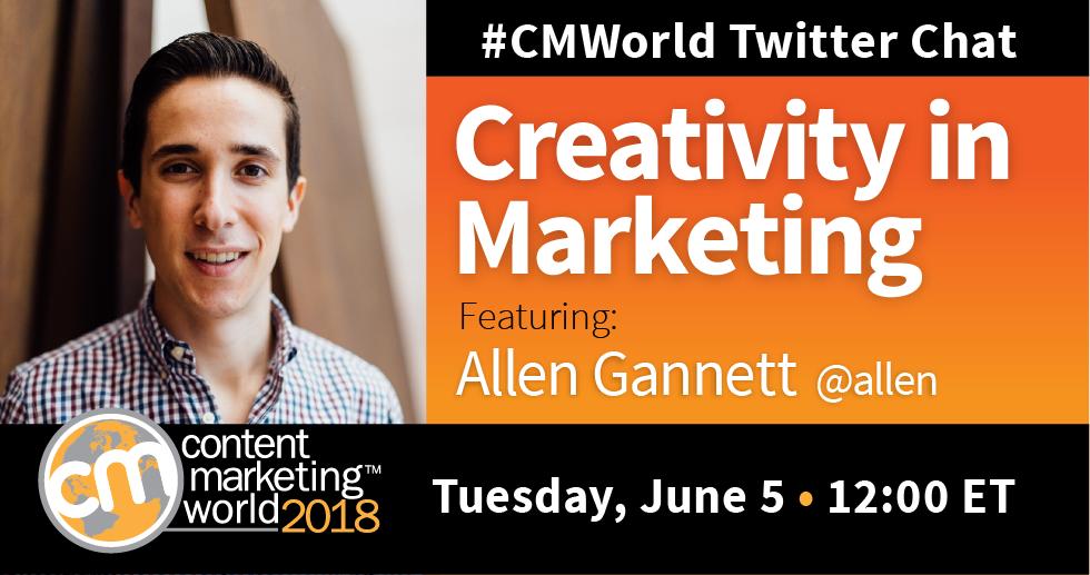 Creativity in Marketing: A #CMWorld Chat with Allen Gannett