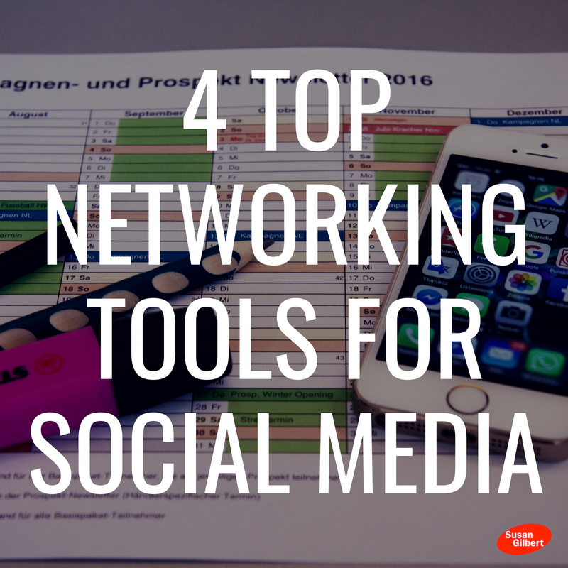 4 Top Networking Tools For Social Media