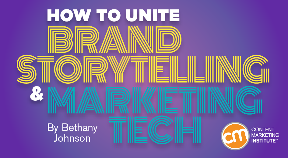 How to Unite Brand Storytelling and Marketing Tech