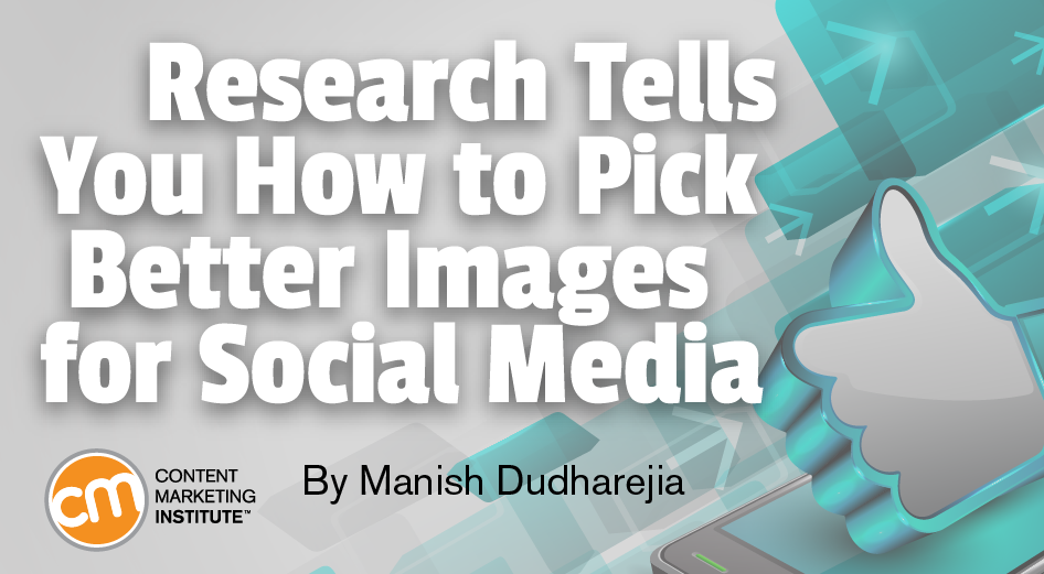 Research Tells You How to Pick Better Images for Social Media