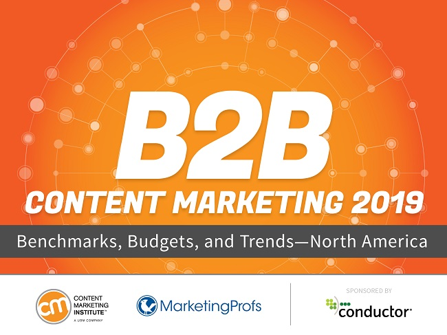2019 B2B Content Marketing Trends: The 10 Biggest Opportunities for Marketers1