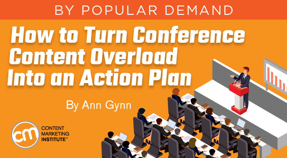 How to Turn Conference Content Overload Into an Action Plan