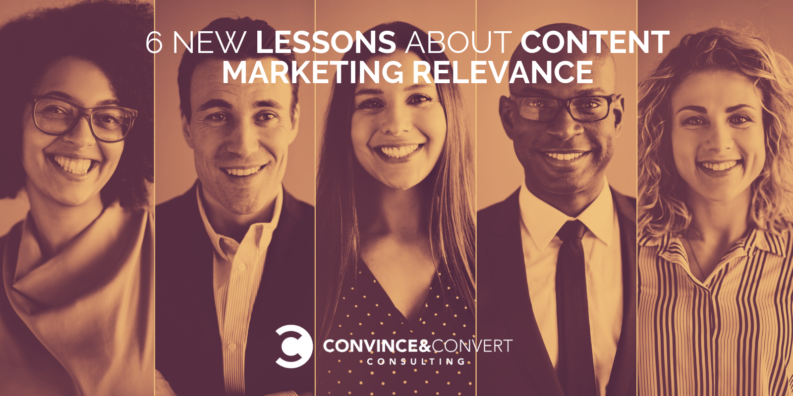 6 New Lessons About Content Marketing Relevance