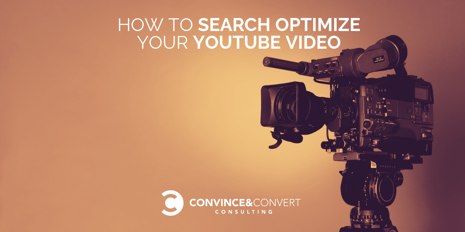 How to Search Optimize Your YouTube Video