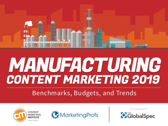 The One Thing Manufacturing Content Marketers Must Do Now [New Research]