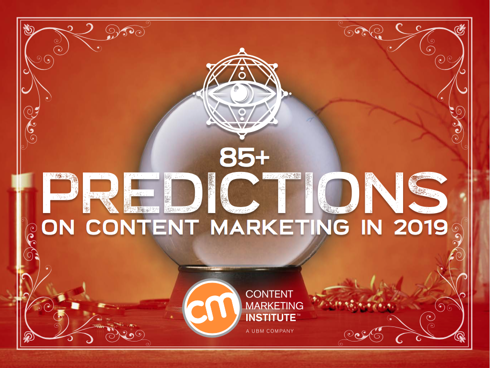 85+ Expert Predictions for Content Marketing in 2019