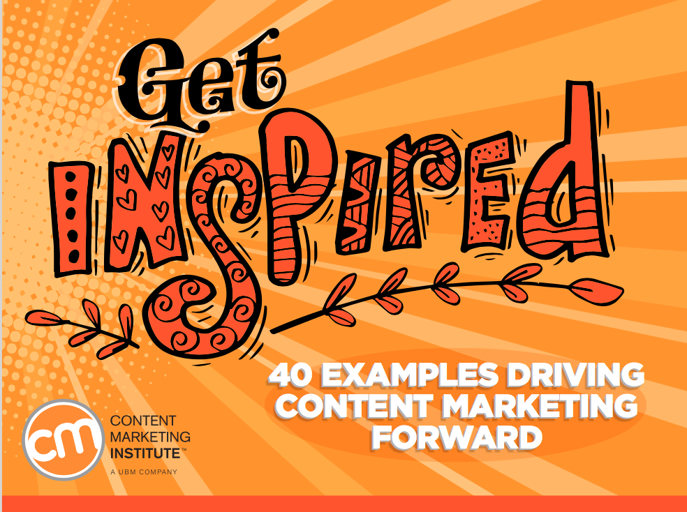 Learn From the Best: 8 Inspiring Content Marketing Examples