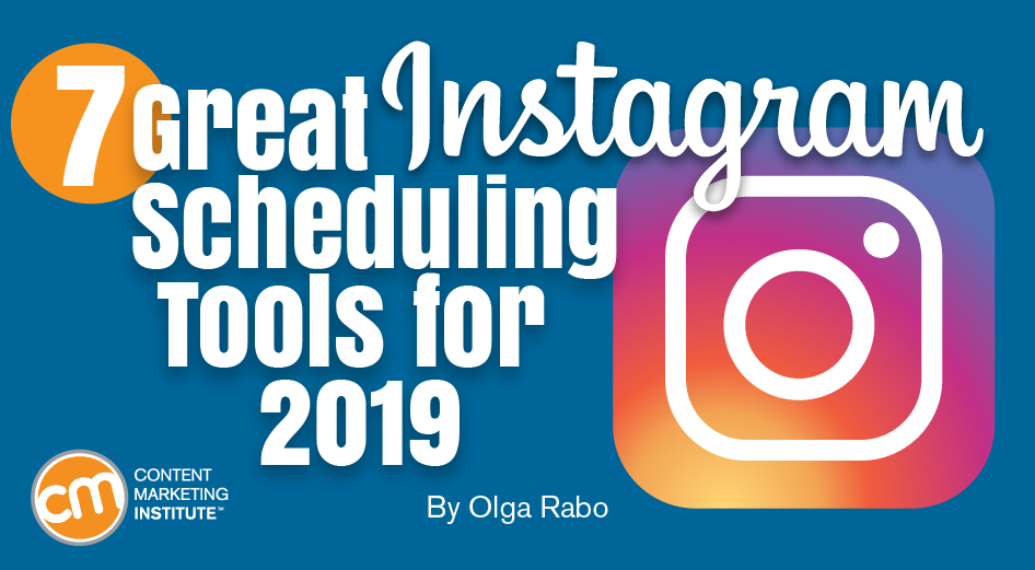 7 Great Instagram Scheduling Tools for 2019
