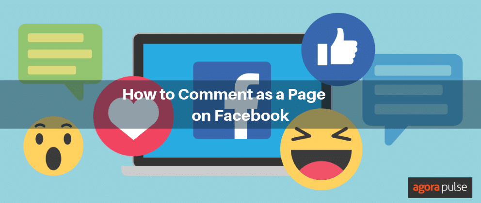 How to Strategically Comment as a Page on Facebook