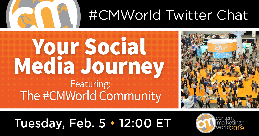 Your Social Media Journey: A Twitter Chat with the #CMWorld Community