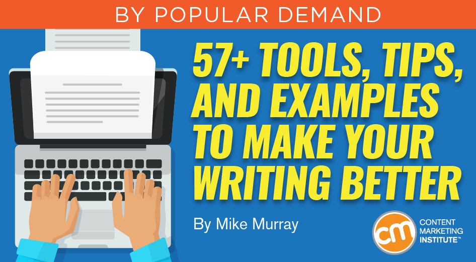 57+ Tools, Tips, and Examples to Make Your Writing Better