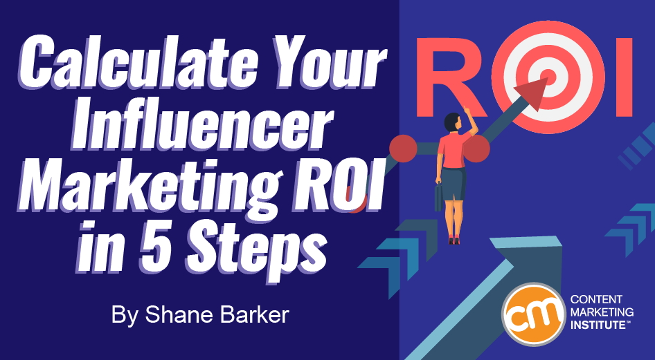 Calculate Your Influencer Marketing ROI in 5 Steps
