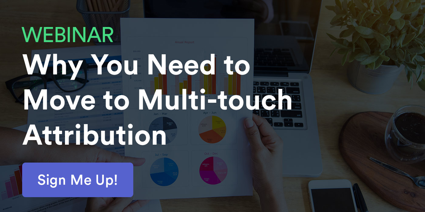 Multi-Touch Attribution: What It Is and Why You Should Care