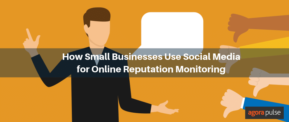 How Small Businesses Are Using Social Media for Online Reputation Monitoring